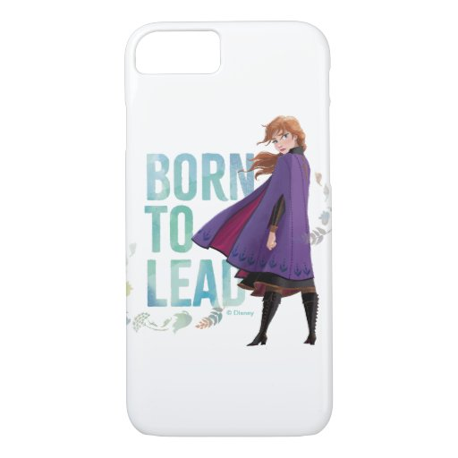 Frozen 2: Anna | Born To Lead iPhone 8/7 Case