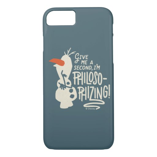 Frozen 2: Olaf | I'm Philosophizing! iPhone 8/7 Case