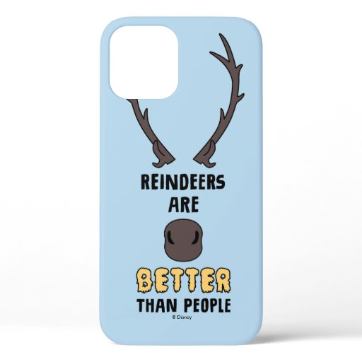 Frozen 2 | Reindeers Are Better Than People iPhone 12 Case