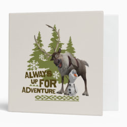 Sven & Olaf - Always Up for Adventure Avery Signature 1