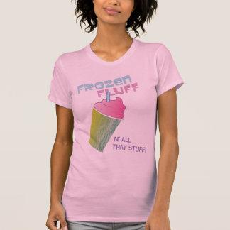 Frozen Fluff 'n' All That Stuff! T Shirt