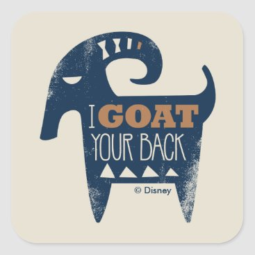 Disney Themed Frozen | I Goat Your Back Square Sticker