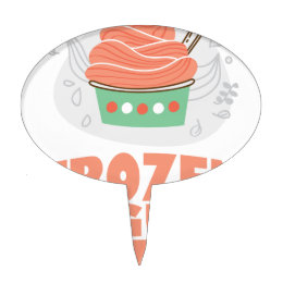 Frozen Yogurt Day - Appreciation Day Cake Topper