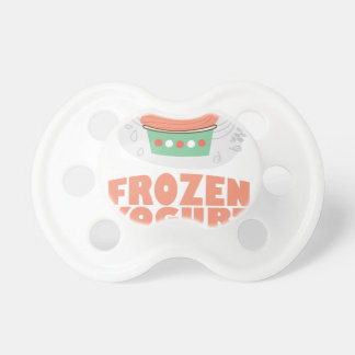 Frozen Yogurt Day - Appreciation Day Pacifier
