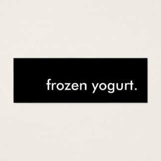 frozen yogurt. mini business card