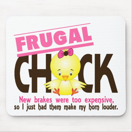 Frugal Chick Mouse Pad