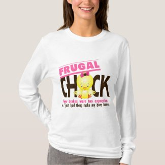 Frugal Chick T-Shirt