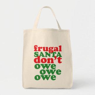 Frugal Santa Don't Owe Owe Owe Tote Bags
