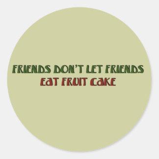 fruit cake no way classic round sticker