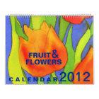 Fruit & Flowers 2012 Calendar - Large Size