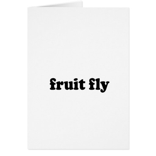 FRUIT FLY GREETING CARD