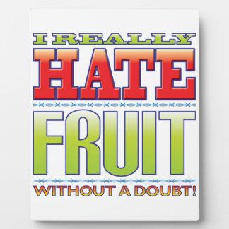 Fruit Hate Photo Plaque