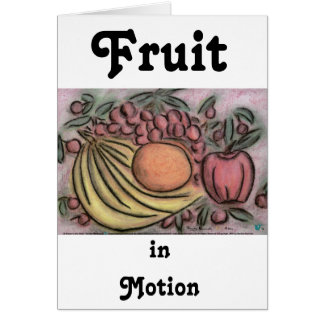 Fruit in Motion Card