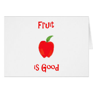 Fruit is Good Card