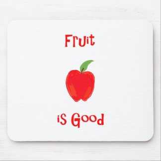 Fruit is Good Mouse Pad