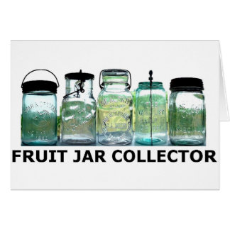 Fruit Jar Collector Vintage Mason Canning Jars Card