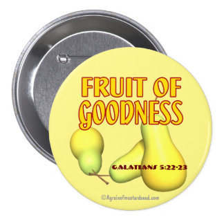 Fruit of Goodness 3 Inch Round Button