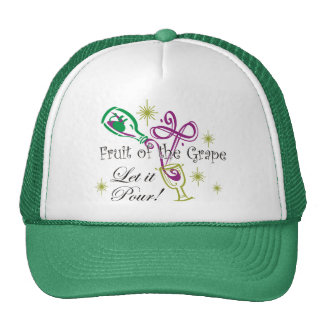 Fruit of the Grape Red Wine, Let it Pour! Trucker Hat