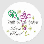 Fruit of the Grape Red Wine, Let it Pour! Round Stickers