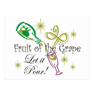 Fruit of the Grape White Wine, Let it Pour! Postcard