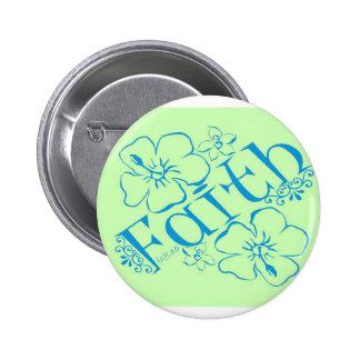 Fruit of the Spirit: Faith 2 Inch Round Button