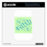 Fruit of the Spirit: Faith Skins For iPod Touch 4G