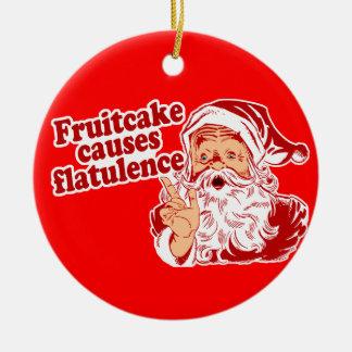 Fruitcake Causes Flatulence Ceramic Ornament