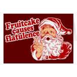 Fruitcake Causes Flatulence Greeting Card