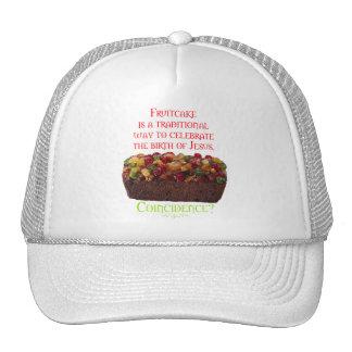 Fruitcake Coincidence Trucker Hat