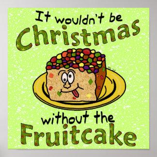 Fruitcake divertido del dibujo animado del navidad póster