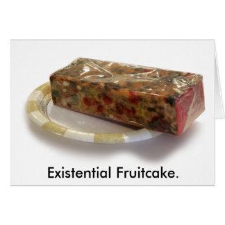 Fruitcake existencial tarjeta de felicitación