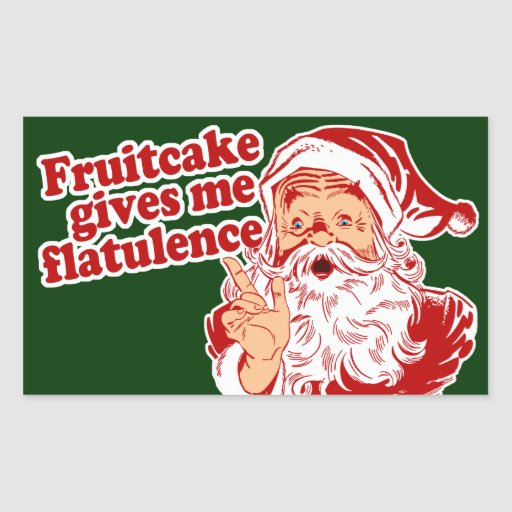 Fruitcake Flatulence Rectangular Sticker