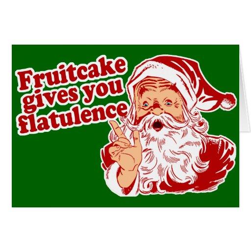 Fruitcake Gives You Flatulence Card