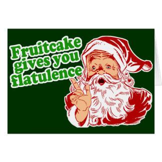 Fruitcake Gives You Flatulence Greeting Card