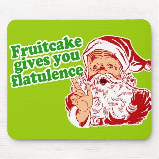 Fruitcake Gives You Flatulence Mousepad