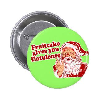 Fruitcake Gives You Flatulence Pinback Button