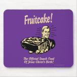 ¡Fruitcake! Los snacks del nacimiento de Jesús Alfombrilla De Ratón