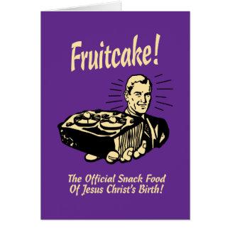 ¡Fruitcake! Los snacks del nacimiento de Jesús Tarjeta De Felicitación