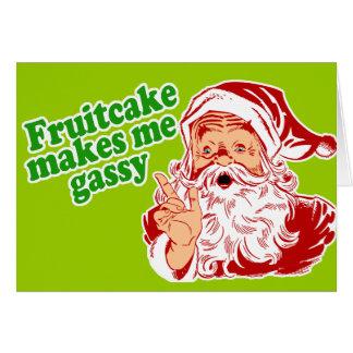 Fruitcake Makes Me Gassy Greeting Card