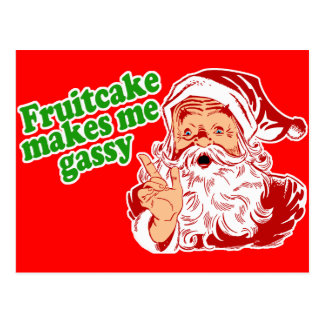 Fruitcake Makes Me Gassy Postcard