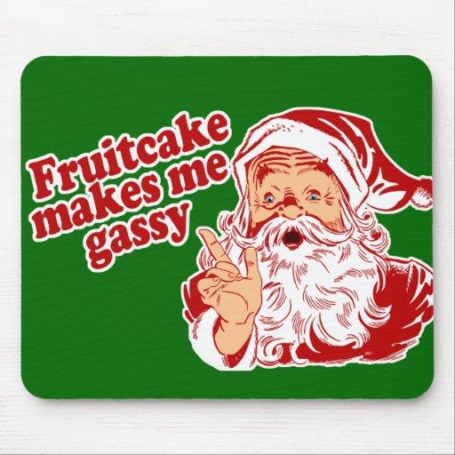 Fruitcake Makes Santa Gassy Mouse Pads