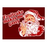 Fruitcake Makes Santa Gassy Postcards
