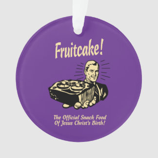 Fruitcake! The Snack Food of Jesus' Birth