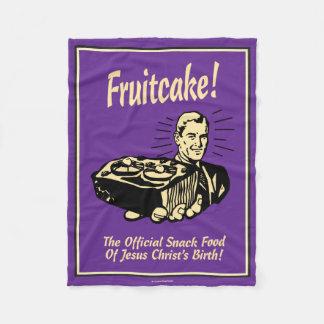 Fruitcake! The Snack Food of Jesus' Birth Fleece Blanket