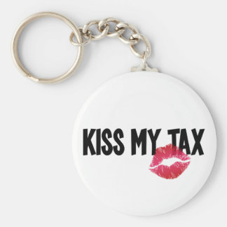 ¡Fruncido para arriba! ¡Bese mi impuesto! Llavero Redondo Tipo Pin