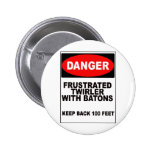 Frustrated Twirler Pinback Buttons