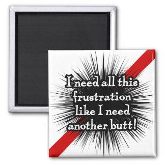 Frustration White Magnet