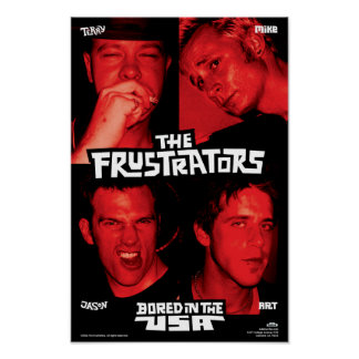 Frustrators Bored in the USA Poster