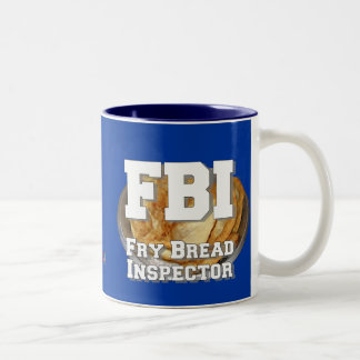 Fry Bread Inspector Two-Tone Coffee Mug