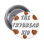 Frybread Kid Pinback Buttons